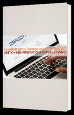 Comment choisir une solution de gestion des prestations externes (VMS)