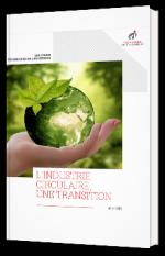 L'industrie circulaire, une transition nécessaire