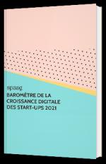 Baromètre de la croissance digitale des start-ups 2021