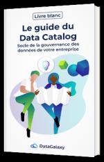 DataCatalog : le guide complet !