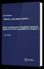 Quel visage pour l'hygiène-beauté depuis la crise sanitaire en France ?