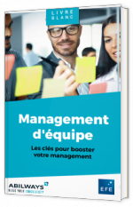 Management d'équipe - Les clés pour booster votre management