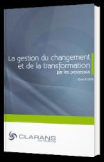 La gestion du changement et de la transformation par les processus
