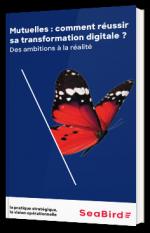 Mutuelles : comment réussir sa transformation digitale ?