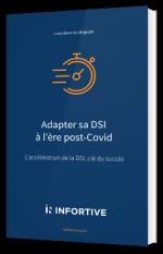 Adapter sa DSI à l'ère post-Covid