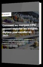 Comment les marques CPG peuvent exploiter les insights digitaux pour exceller en 2021