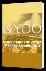 Guide d'audit de votre stratégie marketing