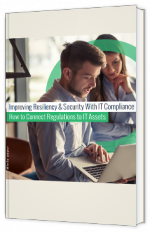 Improving Resiliency & Security with IT Compliance : how to Connect Regulations to IT assets improving