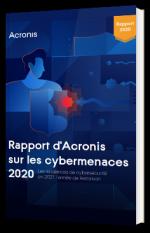 Rapport d'Acronis sur les cybermenaces 2020