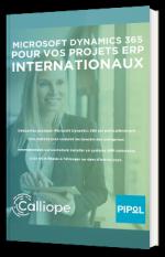 Microsoft Dynamics 365 pour vos projets ERP internationaux