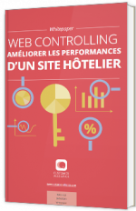 Web Controlling : Améliorer les performances d'un site hôtelier