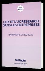 L'UX et l'UX research dans les entreprises - Baromètre 2020 / 2021
