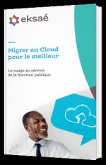 Migrer en Cloud pour le meilleur