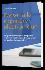 Passer à la signature électronique