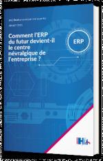 Comment l'ERP du futur devient-il le centre névralgique de l'entreprise ?