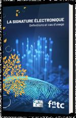 La signature électronique - Définitions et cas d'usage