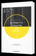 Direct to Consumer - Comment un contexte inédit a obligé les entreprises à revoir leur système de vente