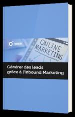 Générer des leads grâce à l'Inbound Marketing
