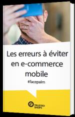 Les erreurs à éviter en e-commerce mobile