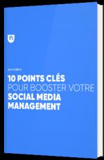 10 points clés pour booster votre social media