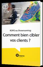 ROPO ou Showrooming:  Comment bien cibler vos clients ?