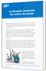 La disruption imminente des centres de contact