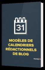 Modèles de calendriers rédactionnels de Blog