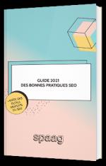 Guide 2021 des bonnes pratiques SEO