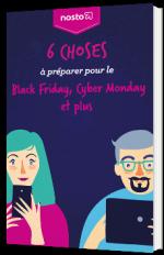 6 choses à préparer pour le Black Friday, Cyber Monday et plus