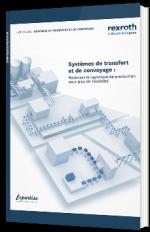 Systèmes de transfert et de convoyage : Repenser la logistique de production pour plus de flexibilité