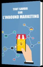 Tout savoir sur l'inbound marketing