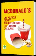 McDonald's - Une politique déchets à contre-courant de l'économie circulaire