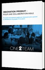 Innovation produit : pour une collaboration agile
