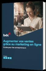 Augmenter vos ventes grâce au marketing en ligne - Guide pour les entrepreneurs