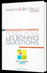 Transmissions d'entreprise : posez-vous les bonnes questions