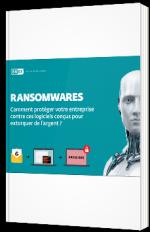Ransomwares : comment protéger efficacement votre entreprise ?