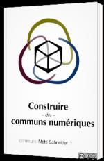 Construire des communs numériques