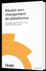 Réussir son changement de plateforme