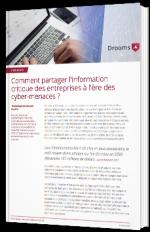 Comment partager l'information critique des entreprises à l'ère des cyber-menaces ?