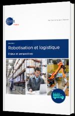 Robotisation et logistique : enjeux et perspectives