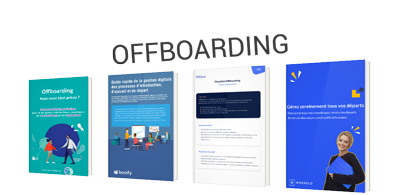 Offboarding : comment gérer le départ de ses collaborateurs