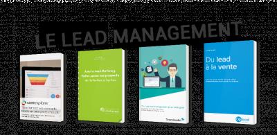 Le Lead Management - De la Generation au Nurturing