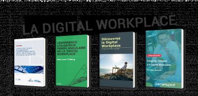 La Digital Workplace : l'Intranet de demain