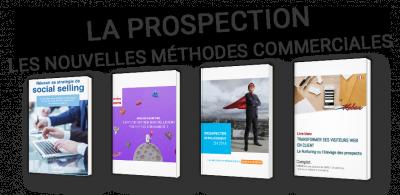 La prospection : les nouvelles méthodes